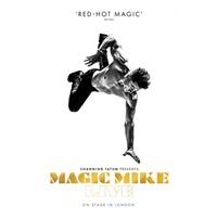 Magic Mike at the London Hippodrome